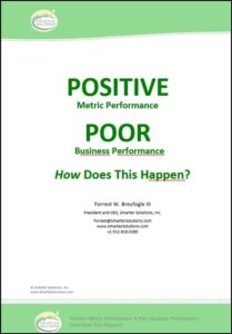 APQC Presentation Developing an Enterprise Excellence Business Management System: Positive Metric Article