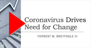 Coronavirus drives need for change video